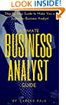 Ultimate Business Analyst Guide: Step...