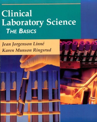 Clinical Laboratory Science: The Basics