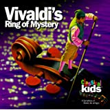 CLASSICAL KIDS - VIVALDIS RING OF MYSTERY