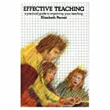 Effective teaching :  a practical guide to improving your teaching /
