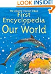 First Encyclopedia of Our World (Usbo...