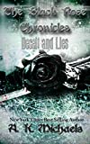 The Black Rose Chronicles, Deceit and Lies, Book 1 by AK Michaels