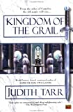 Kingdom of the Grail (0451457978) by Tarr, Judith