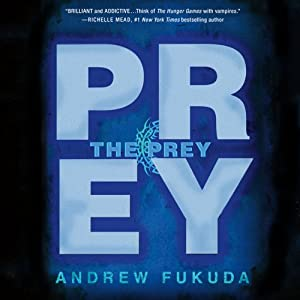 The Prey: The Hunt Trilogy | [Andrew Fukuda]