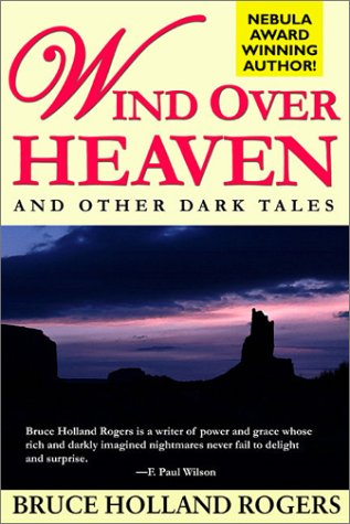 Wind over Heaven and Other Dark Tales