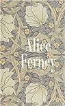 Coffret Alice Ferney : L'élégance des veuves ; Grâce et dénuement ; La conversation amoureuse par Ferney