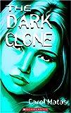 The Dark Clone (0439960991) by CAROL MATAS