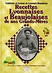 Recettes Lyonnaises & Beaujolaises de...