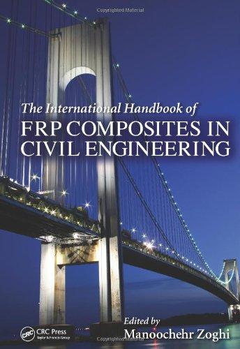 The International Handbook Of Frp Composites In Civil Engineering