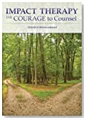Impact Therapy: The Courage to Counsel