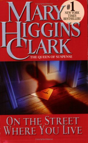 On the Street Where You Live by Mary Higgins Clark
