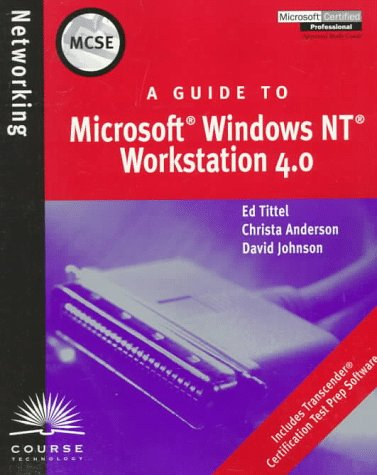 MCSE Guide to Microsoft Windows NT Workstation 4.0