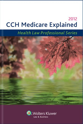Medicare Explained, 2012 Edition
