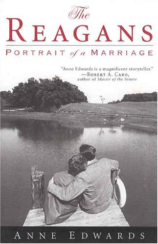 The Reagans: Portrait of a Marriage, Anne Edwards