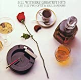 Bill Withers' Greatest Hits Bill Withers