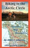 Biking to the Arctic Circle: Adventures with Grandchildren