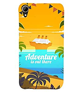 Adventure Is Out There 3D Hard Polycarbonate Designer Back Case Cover for HTC Desire 828 :: HTC Desire 828Q :: HTC Desire 828S :: HTC Desire 828G+ :: HTC Desire 828 G Plus :: HTC Desire 828 Dual Sim