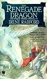 The Renegade Dragon-The Dragon Nimbus History, No. 3 (0886778557) by Radford, Irene