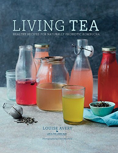 living-tea-healthy-recipes-for-naturally-probiotic-kombucha