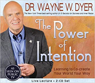 The Power of Intention 2-CD Set: Learning to Co-Create Your World Your Way