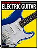 img - for Learn to Play Electric Guitar book / textbook / text book