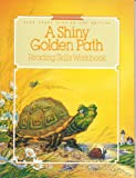 img - for A Shiny Golden Path Reading Skills Workbook book / textbook / text book