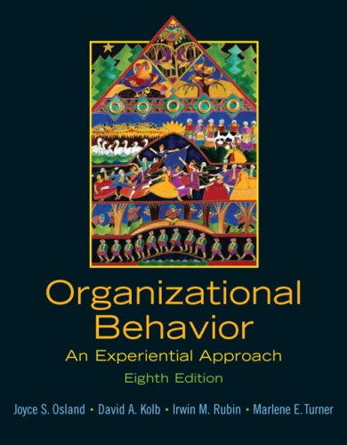 Organizational Behavior: An Experiential Approach (8th...