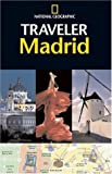 img - for National Geographic Traveler: Madrid book / textbook / text book