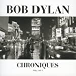 Bob Dylan, Les Chroniques /Vol.1