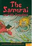 img - for The Samurai and His Daughter (Momentum Literacy Program, Step 5 Level C) book / textbook / text book