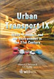 Urban Transport IX: Urban Transport and the Environment in the 21st Century (Advances in Transport, V. 14) deals and discounts