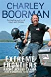 Extreme Frontiers: Racing Across Canada from Newfoundland to the Rockies