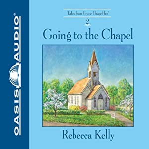 Going to the Chapel Audiobook