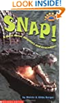 Scholastic Reader: Snap! A Book About...