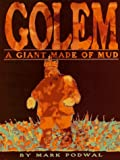 Golem: A Giant Made of Mud (0688138128) by Podwal, Mark H.