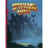 Hurricane and Typhoon Alert (Disaster Alert)