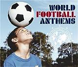 ワールド・フットボール・アンセムズ