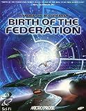 Star Trek: The Next Generation - Birth Of The Federation (PC)