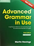 Martin Hewings Advanced Grammar in Use. Edition with answers: A self-study reference and practice book for advanced learners of English