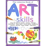 The Usborne Book of Art Skills ~ Fiona Watt
