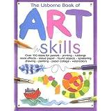 The Usborne Book of Art Skills ~ Fiona Watt
