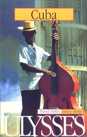 Cuba (Ulysses Travel Guide Cuba)