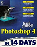 img - for Teach Yourself Photoshop 4 in 14 Days (Sams Teach Yourself) book / textbook / text book