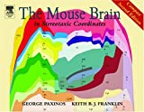 img - for The Mouse Brain in Stereotaxic Coordinates: Compact Second Edition, Second Edition book / textbook / text book