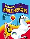 Favorite Bible Heroes Grades 3-4