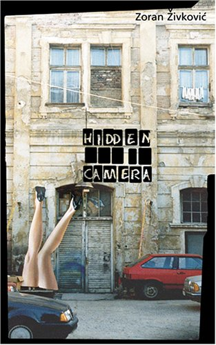 Hidden Camera (Eastern European Literature)