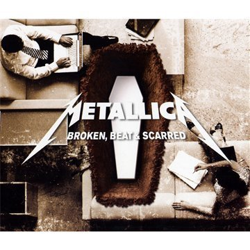 Metallica - Broken,Beat & Scarred (Cd2) - Zortam Music