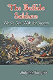img - for The Buffalo Soldiers: We Go Deal with the System book / textbook / text book
