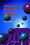 img - for Principles of Quantum General Relativity book / textbook / text book
