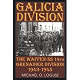 Galicia Division: The Waffen-SS 14th grenadier Division 1943-1945 (Schiffer Military History)